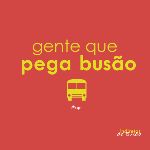 Indiretas do Busão