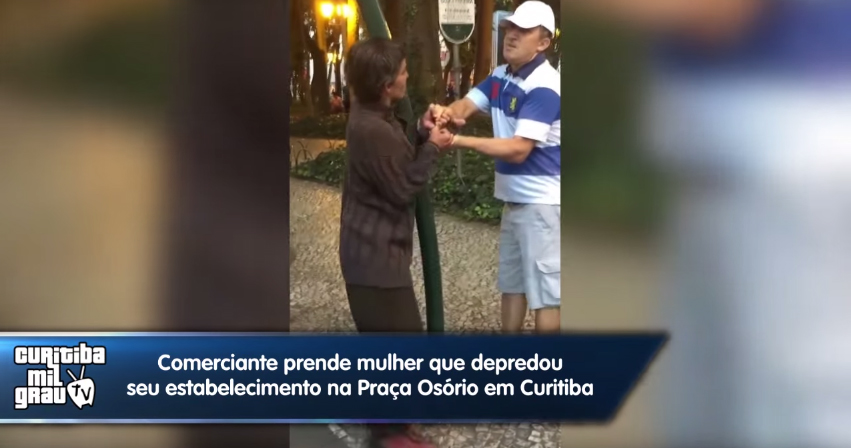 Comerciante prende mulher que depredou seu estabelecimento na Praça Osório em Curitiba